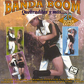 Quebraditas Y Mas... Vol. 1 by Banda Boom