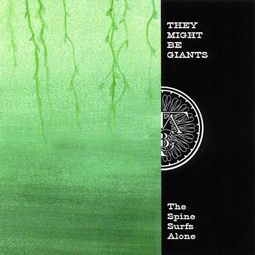 The Spine Surfs Alone by They Might Be Giants