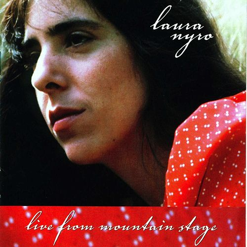 Live From Mountain Stage by Laura Nyro