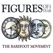 Play & Download Figures of the Year by The Barefoot Movement | Napster