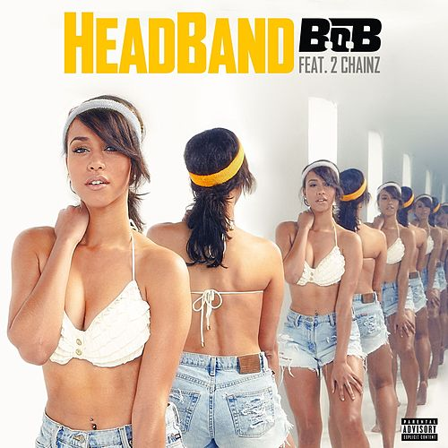 Play & Download Head Band (feat. 2 Chainz) by B.o.B | Napster