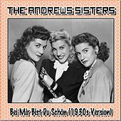 Play & Download Bei mir bist du schön (1930s Version) by The Andrews Sisters | Napster