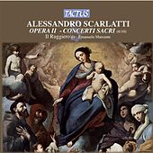 Scarlatti: Concerti Sacri von Il Ruggiero