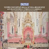 Play & Download Vespri Concertati della Scuola Bolognese by Various Artists | Napster