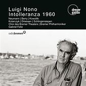 Play & Download Nono: Intolleranza 1960 by Wolfgang Neumann | Napster