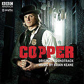 Play & Download Copper: Original Soundtrack by Brian Keane | Napster