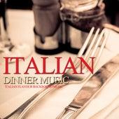 Italian Dinner Music von Various Artists