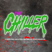 Play & Download The Chiller by Various Artists | Napster