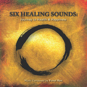 Six Healing Sounds by Yuval Ron