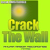 Crack The Wall by Burak Harsitlioglu