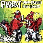 When Squirrels Play Chicken by Perfect