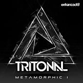 Play & Download Metamorphic 1 by Tritonal | Napster