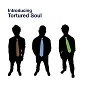 Introducing Tortured Soul - EP by Tortured Soul