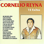 Play & Download 15 Exitos by Cornelio Reyna | Napster