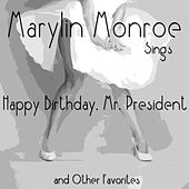 Play & Download Marylin Monroe Sings Happy Birthday, Mr. President and Other Hits by Various Artists | Napster