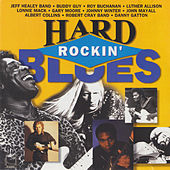 Play & Download Hard Rockin' Blues by Various Artists | Napster