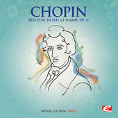 Play & Download Chopin: Berceuse in D-Flat Major, Op. 57 (Digitally Remastered) by Mitsuko Uchida | Napster