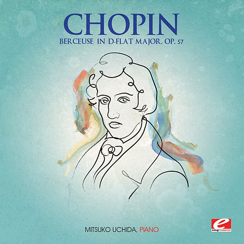 Chopin: Berceuse in D-Flat Major, Op. 57 (Digitally Remastered) by Mitsuko Uchida