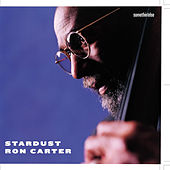 Play & Download Stardust by Ron Carter | Napster