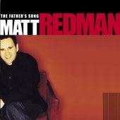 The Father's Song by Matt Redman
