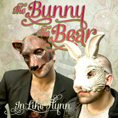 In Like Flynn by The Bunny The Bear
