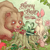 Play & Download Stories by The Bunny The Bear | Napster