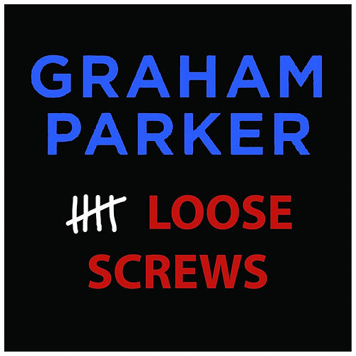 Play & Download 5 Loose Screws by Graham Parker | Napster