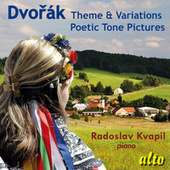 Dvorak: Theme & Variations; Poetic Tone Poems by Radoslav Kvapil