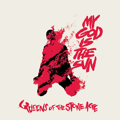 My God Is the Sun by Queens Of The Stone Age