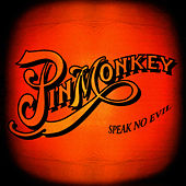 Play & Download Speak No Evil by Pinmonkey | Napster