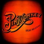 Speak No Evil by Pinmonkey