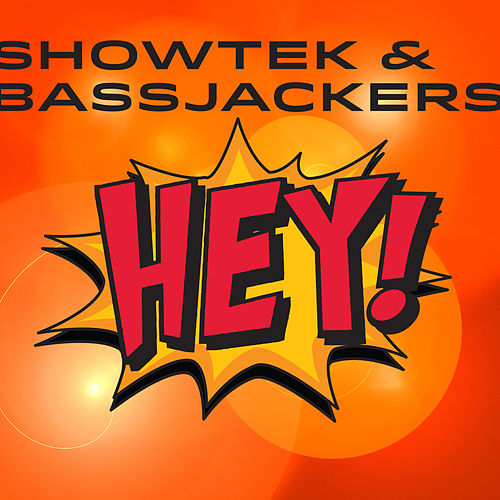 Play & Download Hey! by Showtek | Napster