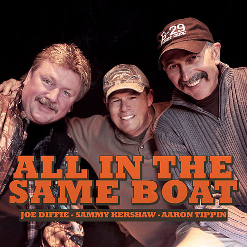 All in the Same Boat by Aaron Tippin