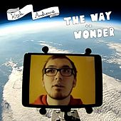 Play & Download The Way to Wonder (Single Version) by Kyle Andrews | Napster