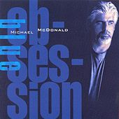 Play & Download Blue Obsession by Michael McDonald | Napster