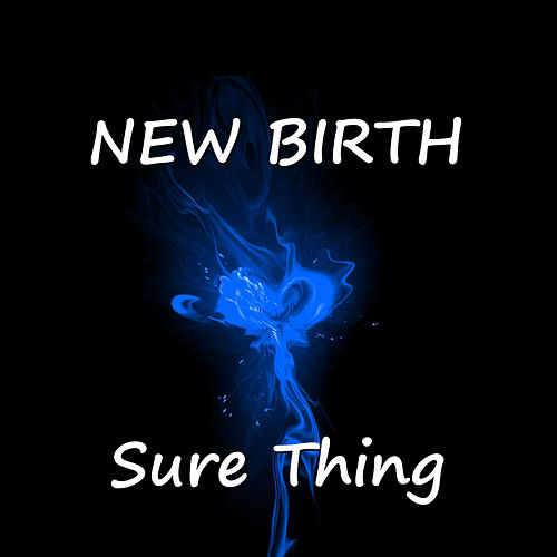 Play & Download Sure Thing by New Birth | Napster