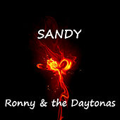 Play & Download Sandy by Ronny & The Daytonas | Napster