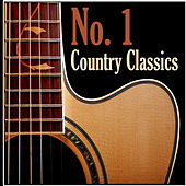 Play & Download No. 1 Country Classics by Various Artists | Napster