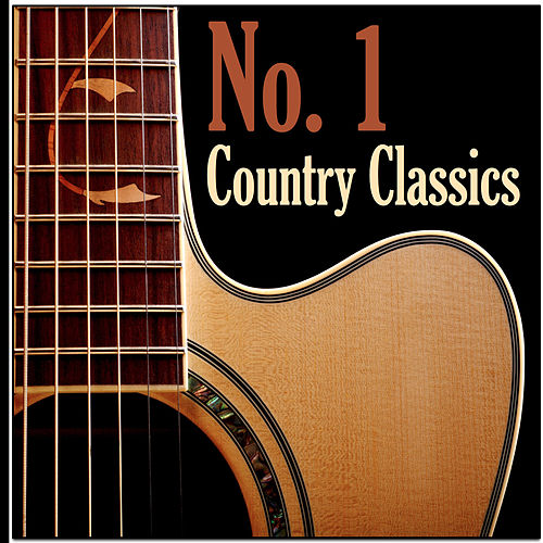 No. 1 Country Classics by Various Artists