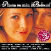 Piensa en Mi ... ¡Boleros! de Various Artists