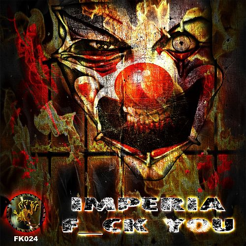 F_ck You by Imperia
