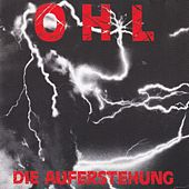 Play & Download Die Auferstehung by OHL | Napster