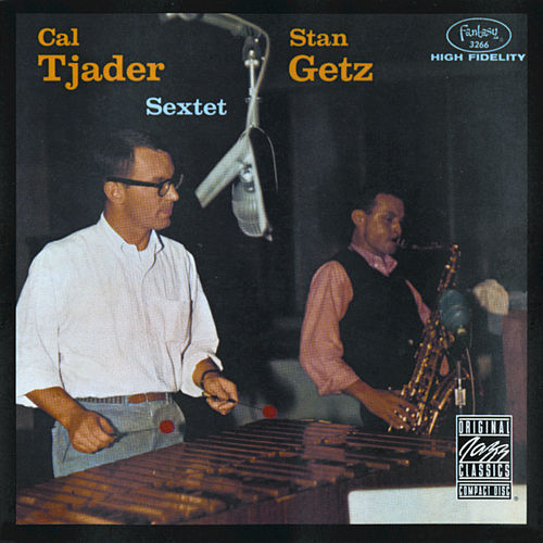 Play & Download Stan Getz & Cal Tjader Sextet by Stan Getz | Napster