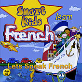 Minilingo Smart Kids Learn French (Ages 3+) by Janet Irwin