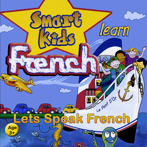 Play & Download Minilingo Smart Kids Learn French (Ages 3+) by Janet Irwin | Napster