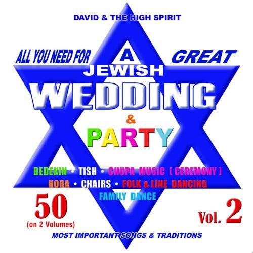 Jewish Wedding & Party, Vol. 2 by David & The High Spirit