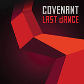 Play & Download Last Dance by Covenant | Napster