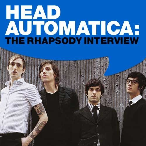 Play & Download Head Automatica: The Rhapsody Interview by Head Automatica | Napster
