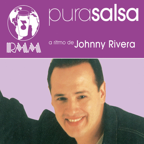 Pura Salsa by Johnny Rivera