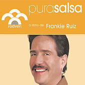 Play & Download Pura Salsa by Frankie Ruiz | Napster